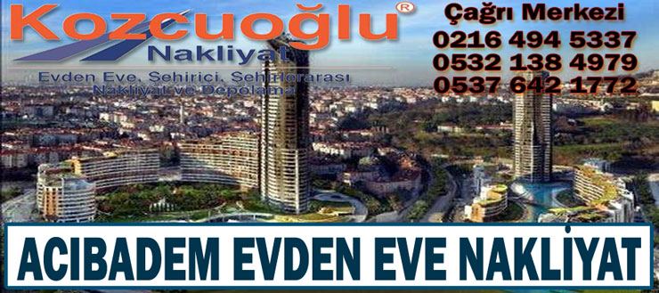 İstanbul Acıbadem Evden Eve Nakliyat Taşımacılık şirketi İstanbul acıbadem nakliyat firması