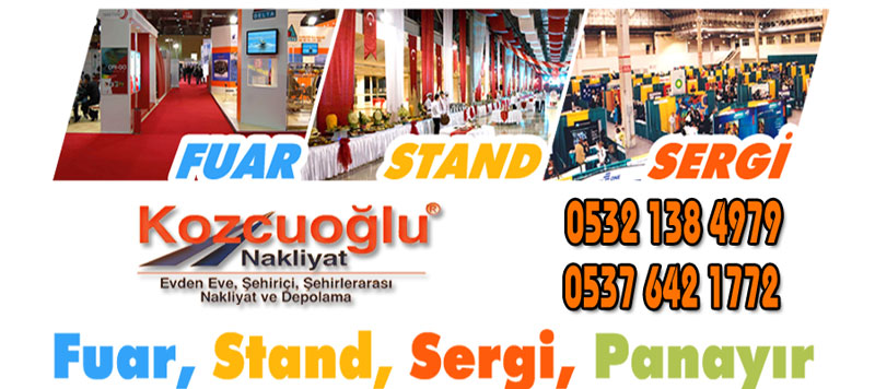 Fuar Taşımacılığı İstanbul fuar taşıma nakliye şirketi